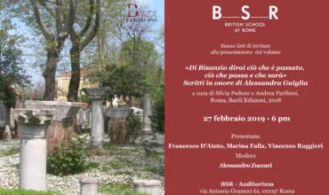 Presentazione volume «Di Bisanzio dirai ciò che è passato, ciò che passa e che sarà» Scritti in onore di Alessandra Guiglia
